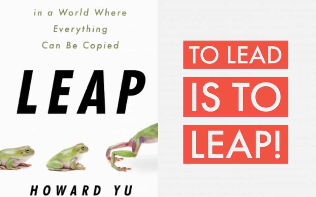 Book Review: Leap by Howard Yu
