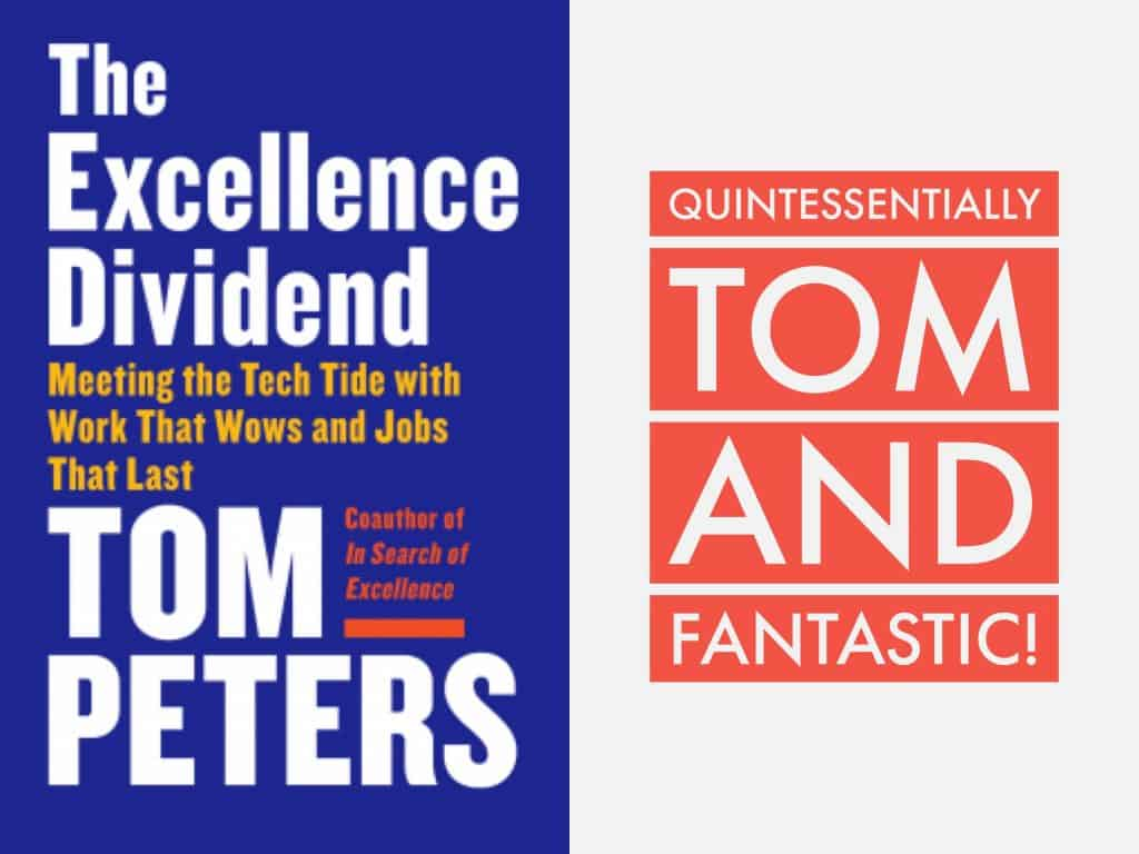 The excellence dividend Tom Peters