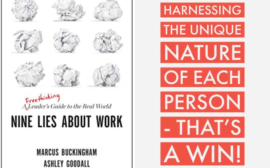 Book Review: Nine Lies About Work by Marcus Buckingham and Ashley Goodall