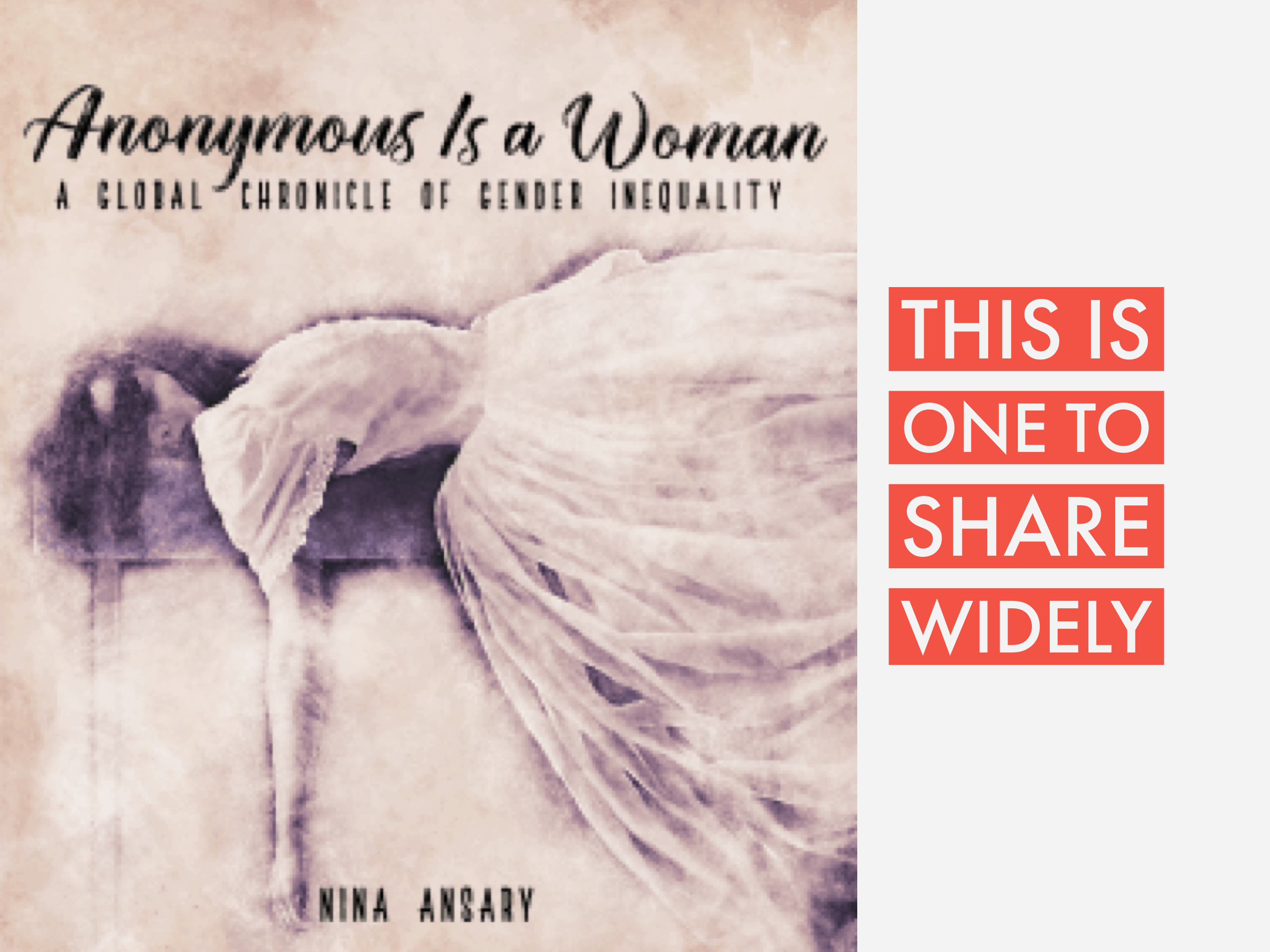 "Book Review: ""Anonymous Is A Woman"" by Nina Ansary"